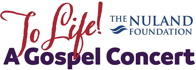 To Life! A Gospel Concert